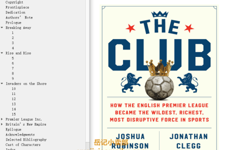【配音频】The Club: How the English Premier League Became the Wildest, Richest, Most Disruptive Force in Sports by Joshua Robinson,  Jonathan Clegg(mobi,epub,pdf)
