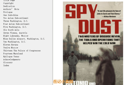 Spy Dust: Two Masters of Disguise Reveal the Tools & Operations That Helped Win the Cold War by Antonio J. Méndez,  Jonna Méndez, Bruce Henderson
