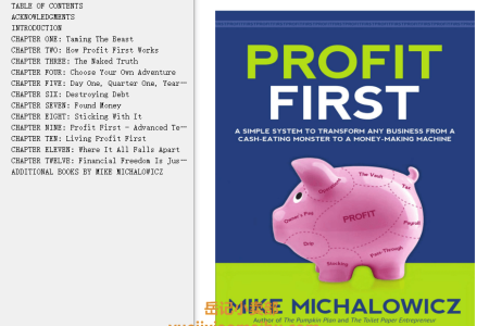 Profit First: A Simple System To Transform Any Business From A Cash-Eating Monster To A Money-Making Machine by Mike Michalowicz