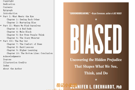 Biased: Uncovering the Hidden Prejudice That Shapes What We See, Think, and Do by Jennifer L. Eberhardt