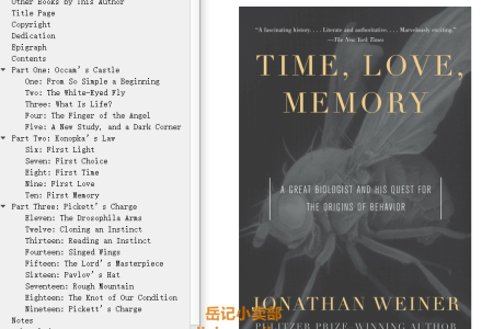 Time, Love, Memory: A Great Biologist and His Quest for the Origins of Behavior by Jonathan Weiner
