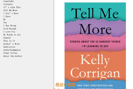 Tell Me More: Stories about the 12 Hardest Things I'm Learning to Say by Kelly Corrigan