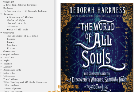 The World of All Souls: A Complete Guide to A Discovery of Witches, Shadow of Night, and the Book of Life (All Souls Trilogy Companion) by Deborah Harkness