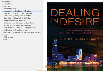 Dealing in Desire: Asian Ascendancy, Western Decline, and the Hidden Currencies of Global Sex Work by Kimberly Kay Hoang