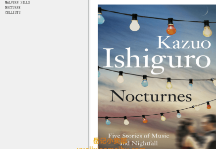 【配音频】Nocturnes: Five Stories of Music and Nightfall by Kazuo Ishiguro(mobi,epub,pdf)