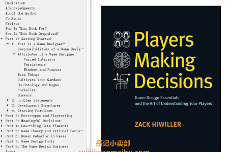 【电子书】Players Making Decisions: Game Design Essentials and the Art of Understanding Your Players by Zack Hiwiller(mobi,epub,pdf)