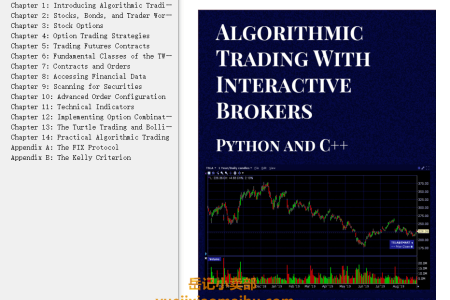【电子书】Algorithmic Trading with Interactive Brokers Python and C++ by Matthew Scarpino(mobi,epub,pdf)