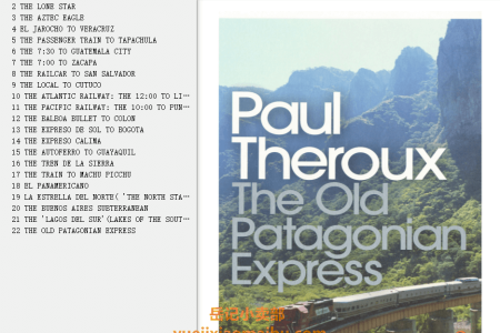 【配音频】The Old Patagonian Express: By Train Through the Americas by Paul Theroux(mobi,epub,pdf)