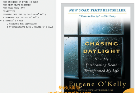 【配音频】Chasing Daylight: How My Forthcoming Death Transformed by Life by Eugene O'Kelly(mobi,epub,pdf)
