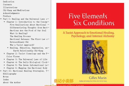 【电子书】Five Elements, Six Conditions: A Taoist Approach to Emotional Healing, Psychology, and Internal Alchemy by Gilles Marin(mobi,epub,pdf)