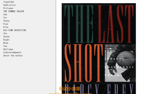 【电子书】The Last Shot: City Streets, Basketball Dreams by Darcy Frey(mobi,epub,pdf)