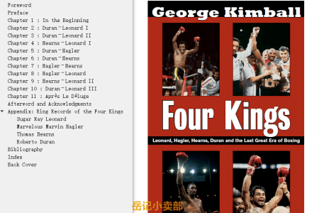 【电子书】Four Kings: Leonard, Hagler, Hearns, Duran and the Last Great Era of Boxing by George Kimball(mobi,epub,pdf)