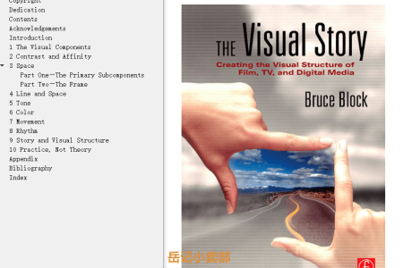【电子书】The Visual Story 2nd Edition: Creating the Visual Structure of Film, TV and Digital Media by Bruce Block(mobi,epub,pdf)