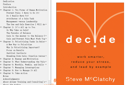 【电子书】Decide: Work Smarter, Reduce Your Stress and Lead by Example by Steve McClatchy(mobi,epub,pdf)