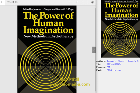 【电子书】The Power of Human Imagination: New Methods in Psychotherapy by Jerome L. Singer ,  Kenneth S. Pope(pdf)