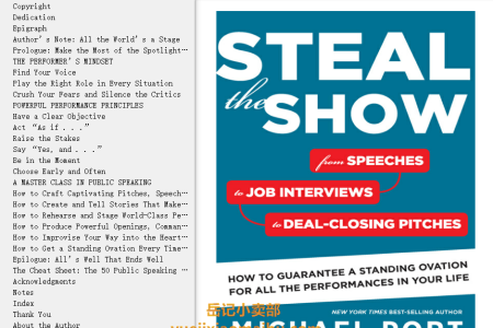 【配音频】Steal the Show: From Speeches to Job Interviews to Deal-Closing Pitches, How to Guarantee a Standing Ovation for All the Performances in Your Life by Michael Port(mobi,epub,pdf)
