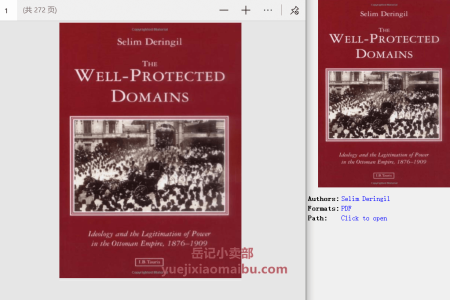 【电子书】The Well-Protected Domains: Ideology and the Legitimation of Power in the Ottoman Empire, 1876-1909 by Selim Deringil(pdf)