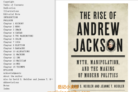 【配音频】The Rise of Andrew Jackson: Myth, Manipulation, and the Making of Modern Politics by David Stephen Heidler(mobi,epub,pdf)