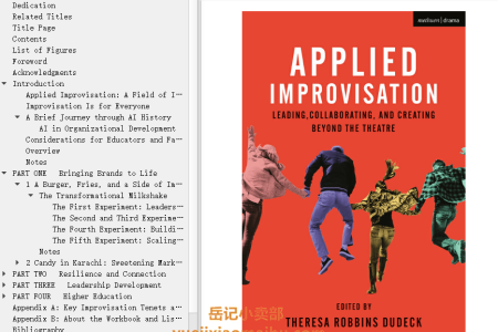 【电子书】Applied Improvisation: Leading, Collaborating, and Creating Beyond the Theatre by Theresa Robbins Dudeck , Caitlin McClure(mobi,epub,pdf)