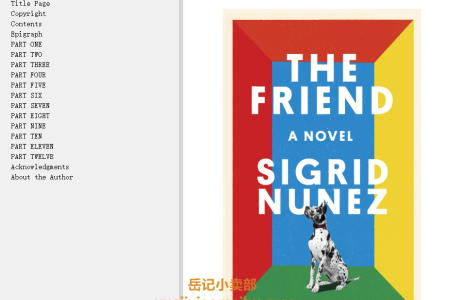 【配音频】The Friend by Sigrid Nunez(mobi,epub,pdf)