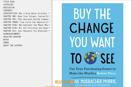 【配音频】Buy the Change You Want to See: Use Your Purchasing Power to Make the World a Better Place by Jane Mosbacher Morris , Wendy Paris(mobi,epub,pdf)