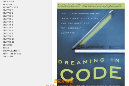 【电子书】Dreaming in Code: Two Dozen Programmers, Three Years, 4,732 Bugs, and One Quest for Transcendent Software by Scott Rosenberg(mobi,epub,pdf)