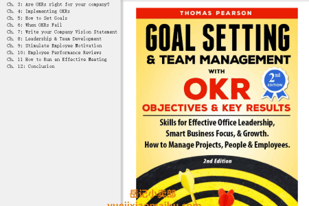 【配音频】Goal Setting & Team Management with OKR 2nd Edition (Objectives and Key Results): Smart Project Management Skills for Effective Office Leadership, Business Focus, & Growth. (How to manage people and employees.) by Thomas Pearson(mobi,epub,pdf)