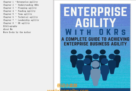 【电子书】Enterprise Agility with OKRs: A Complete Guide to Achieving Enterprise Business Agility by Aditi Agarwal(mobi,epub,pdf)