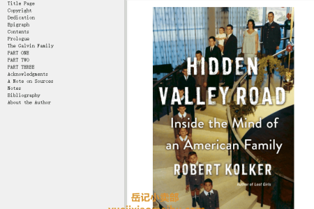 【配音频】Hidden Valley Road: Inside the Mind of an American Family by Robert Kolker(mobi,epub,pdf)