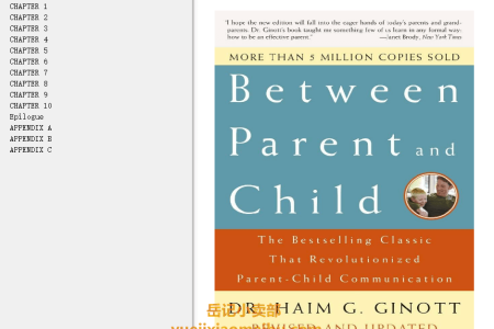 【电子书】Between Parent and Child Revised and Updated: The Bestselling Classic That Revolutionized Parent-Child Communication by Haim G. Ginott, H. Wallace Goddard, Alice Ginott(mobi,epub,pdf)