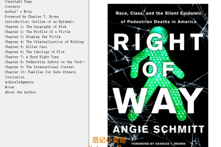 【电子书】Right of Way: Race, Class, and the Silent Epidemic of Pedestrian Deaths in America by Angie Schmitt(mobi,epub,pdf)