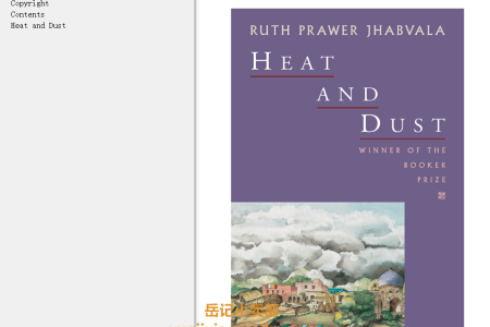 【配音频】Heat and Dust by Ruth Prawer Jhabvala(mobi,epub,pdf)