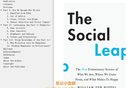 【配音频】The Social Leap: The New Evolutionary Science of Who We Are, Where We Come From, and What Makes Us Happy by William Von Hippel(mobi,epub,pdf)