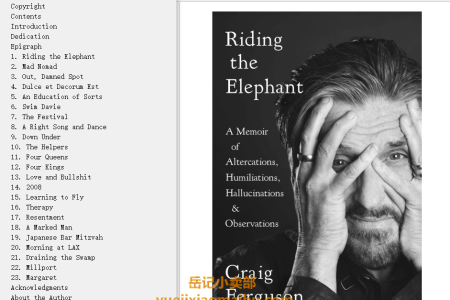 【配音频】Riding the Elephant: A Memoir of Altercations, Humiliations, Hallucinations, and Observations by Craig Ferguson(mobi,epub,pdf)